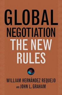 Global Negotiation av John L. Graham og William Hernandez Requejo (Innbundet)