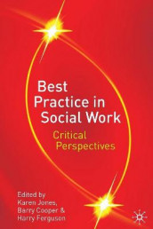 Best Practice in Social Work av Barry Cooper, Harry Ferguson og Karen Jones (Heftet)