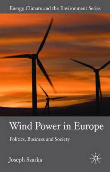 Wind Power in Europe av Joseph Szarka (Innbundet)