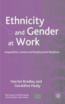Ethnicity and Gender at Work av Harriet Bradley og Geraldine Healy (Innbundet)