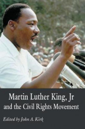 Martin Luther King Jr. and the Civil Rights Movement av John A Kirk (Innbundet)