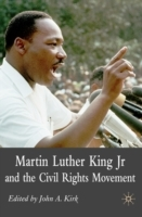 Martin Luther King Jr. and the Civil Rights Movement av John A Kirk (Heftet)