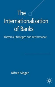 The Internationalization of Banks av Alfred Slager (Innbundet)