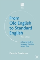 From Old English to Standard English av Dennis Freeborn (Heftet)