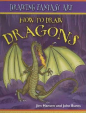 How to Draw Dragons av John Burns og Jim Hansen (Innbundet)