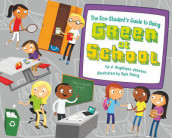 The Eco-Student's Guide to Being Green at School av Judith Angelique Johnson (Innbundet)
