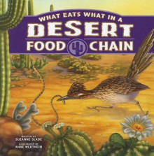 What Eats What in a Desert Food Chain (Food Chains) av Suzanne Slade (Heftet)