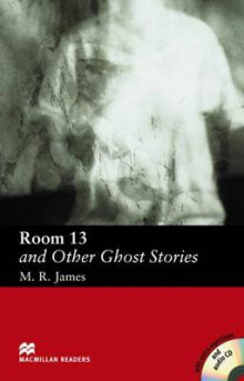 Room 13 and Other Ghost Stories: Elementary av M. R. James (Blandet mediaprodukt)