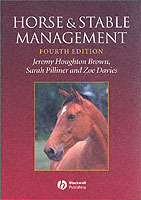 Horse and Stable Management av Jeremy Houghton Brown, Sarah Pilliner og Zoe Davies (Heftet)