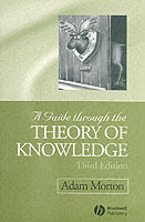 A Guide Through the Theory of Knowledge av Adam Morton (Heftet)