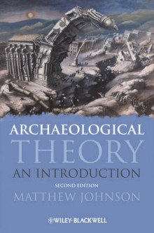 Archaeological Theory av Matthew Johnson (Innbundet)