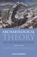 Archaeological Theory av Matthew Johnson (Heftet)
