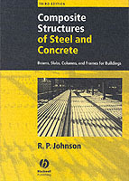 Composite Structures of Steel and Concrete: Beams, Slabs, Columns, and Frames for Buildings av R.P. Johnson (Heftet)