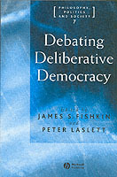 Debating Deliberative Democracy (Heftet)