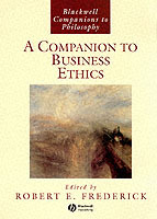 A Companion to Business Ethics (Heftet)