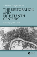 A Concise Companion to the Restoration and the Eighteenth Century (Innbundet)