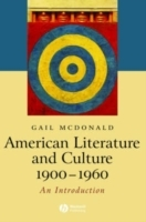American Literature and Culture 1900-1960 av Gail McDonald (Heftet)