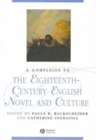 A Companion to the Eighteenth-Century English Novel and Culture (Innbundet)
