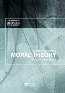 Contemporary Debates in Moral Theory (Innbundet)
