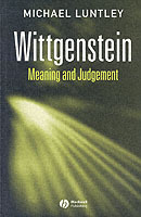 Wittgenstein - Meaning and Judgement av Michael Luntley (Heftet)