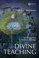 Divine Teaching av Professor Mark A. McIntosh (Heftet)
