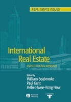 International Real Estate av W. Seabrooke, Peter Kent og Hebe Hwee-Hong How (Heftet)