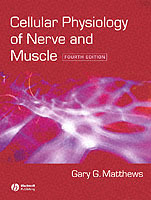 Cellular Physiology of Nerve and Muscle av Gary G. Matthews (Heftet)