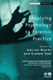 Applying Psychology to Forensic Practice (Heftet)