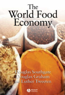 The World Food Economy av Douglas D. Southgate, Douglas H. Graham og Luther G. Tweeten (Heftet)