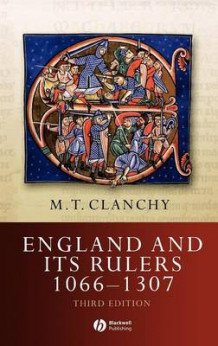 England and Its Rulers av Michael T. Clanchy (Innbundet)