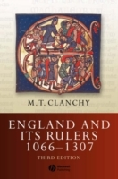 England and Its Rulers 1066 - 1307, 3rd Edition av Michael T. Clanchy (Heftet)