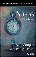 A Brief History of Stress av Cary L. Cooper og Philip Dewe (Heftet)
