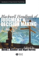 Blackwell Handbook of Judgment and Decision Making (Innbundet)