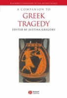 A Companion to Greek Tragedy av Justina Gregory (Innbundet)