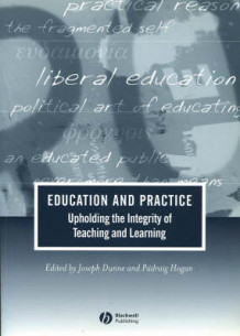 Education and Practice (Heftet)