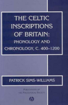 The Celtic Inscriptions of Britain av Patrick Sims-Williams (Heftet)