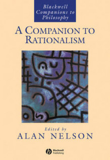 A Companion to Rationalism (Innbundet)