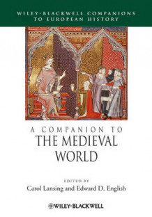 A Companion to the Medieval World (Innbundet)