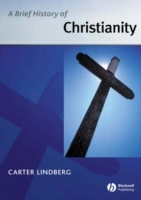 A Brief History of Christianity av Carter Lindberg (Heftet)