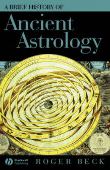 A Brief History of Ancient Astrology av Roger Beck (Innbundet)
