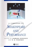 A Companion to Shakespeare and Performance (Innbundet)