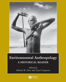 Environmental Anthropology (Heftet)
