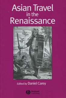 Asian Travel in the Renaissance (Heftet)