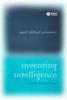 Inventing Intelligence av Paul Privateer (Innbundet)