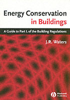 Energy Conservation in Buildings av J. R. Waters (Heftet)