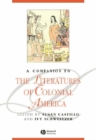 A Companion to the Literatures of Colonial America (Innbundet)
