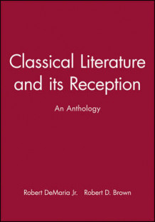 Classical Literature and its Reception (Innbundet)