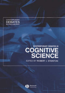 Contemporary Debates in Cognitive Science (Innbundet)