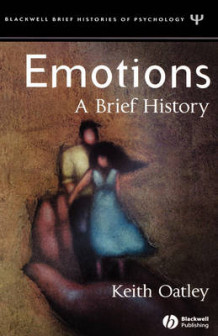 Emotions - A Brief History av Keith Oatley (Innbundet)