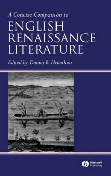 A Concise Companion to English Renaissance Literature (Innbundet)